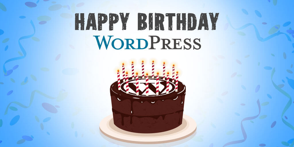 Happy Birthday, WordPress
